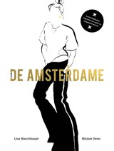 De Amsterdame   Lisa Maschhaupt ; Mirjam Deen  
