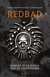 Redbad | Sven Meeder ; Erik Goosmann |