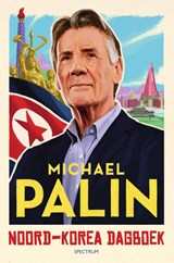 Noord-Korea dagboek | Michael Palin |