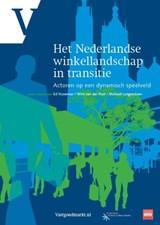 Het Nederlandse winkellandschap in transitie | Nozeman, Ed / Langendoen, Michael / Post, Wim van der |