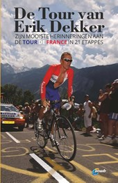 De Tour van Erik Dekker