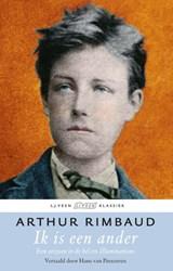 Ik is een ander | Arthur Rimbaud |