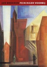 Feininger voorbij | Jan Brokken |