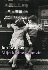 Mijn kleine waanzin | Jan Brokken |