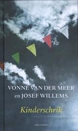 Kinderschrik | Vonne van der Meer ; Josef Willems |