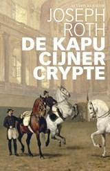 De Kapucijner Crypte | Joseph Roth |