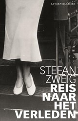Reis naar het verleden   Stefan Zweig  