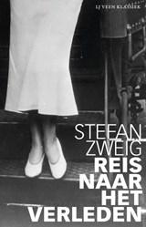 Reis naar het verleden | Stefan Zweig |