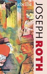 De rebellie   Joseph Roth  