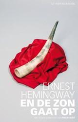 En de zon gaat op   Ernest Hemingway  