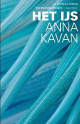 Het IJs   Anna Kavan  