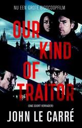 Our kind of traitor (Ons soort verrader) | John Le Carre |