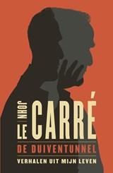 De duiventunnel | John le Carré |