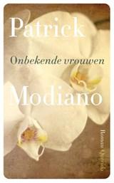 Onbekende vrouwen | Patrick Modiano |