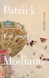 Een jeugd | Patrick Modiano |
