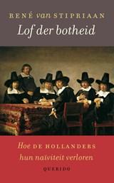 Lof der botheid | René van Stipriaan |