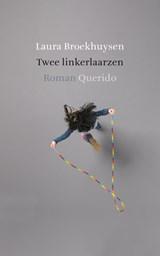 Twee linkerlaarzen | Laura Broekhuysen |