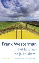 In het land van de ja-knikkers | Frank Westerman |