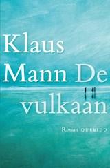 De vulkaan | Klaus Mann |