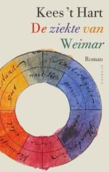 De ziekte van Weimar   Kees 't Hart  