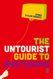 The untourist Guide to Amsterdam