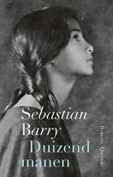 Duizend manen | Sebastian Barry |