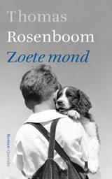 Zoete mond | Thomas Rosenboom |