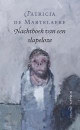 Nachtboek van een slapeloze | Patricia de Martelaere |
