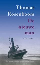 De nieuwe man | Thomas Rosenboom |