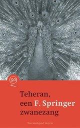 Teheran, een zwanezang | F. Springer |