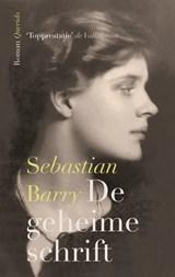 De geheime schrift   Sebastian Barry  