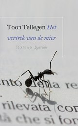 Het vertrek van de mier   Toon Tellegen  