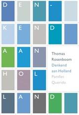 Denkend aan Holland | Thomas Rosenboom |