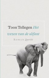 Het wezen van de olifant | Toon Tellegen |
