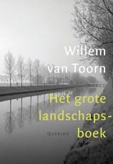Het grote landschapsboek | Willem van Toorn |