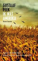 Ik was Amerika | Gustaaf Peek |