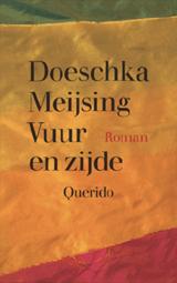 Vuur en zijde | Doeschka Meijsing |