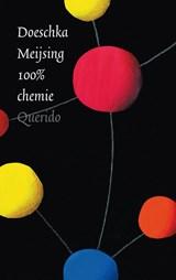 100% chemie | Doeschka Meijsing |