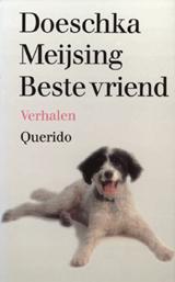 Beste vriend | Doeschka Meijsing |