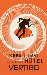 Hotel Vertigo | Kees 't Hart |