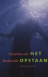 Het opstaan | Desanne Van Brederode |
