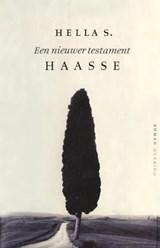 Een nieuwer testament | Hella S. Haasse |