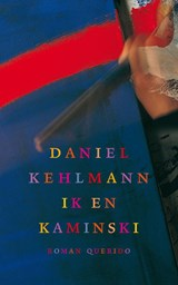Ik en Kaminski | Daniel Kehlmann |