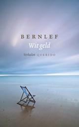 Wit geld | Bernlef |