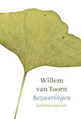 Bezweringen | Willem van Toorn |