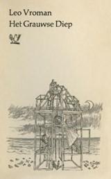 Het Grauwse Diep | Leo Vroman |