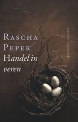 Handel in veren | Rascha Peper |
