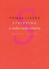 Stripping & andere sterke verhalen | Tomas Lieske |
