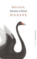Zwanen schieten | Hella S. Haasse |