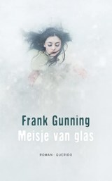 Meisje van glas | Frank Gunning |